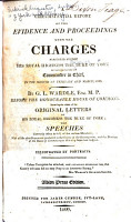 A Circumstantial Report of the Evidence and Proceedings Upon the Charges Preferred Against His Royal Highness the Duke of York in the Capacity of Commander in Chief  in the Month of February  1809 PDF