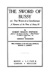 The Sword of Bussy; Or, The Word of a Gentleman: A Romance of the Time of Henry III