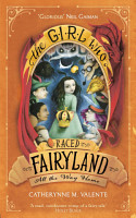 The Girl Who Raced Fairyland All the Way Home PDF