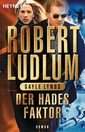 Der Hades-Faktor: Roman