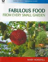 Fabulous Food from Every Small Garden PDF