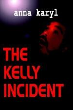The Kelly Incident
