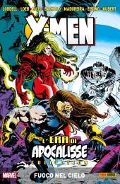 X-Men L'era Di Apocalisse: Fuoco Nel Cielo