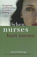 When Nurses Hurt Nurses PDF