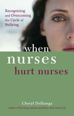 When Nurses Hurt Nurses PDF