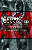 Getting Connected Through Exceptional Leadership PDF
