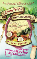 A Rotten Person Travels the Caribbean PDF