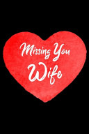 Missing You Wife