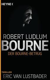 Der Bourne Betrug: Roman