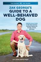 Zak George s Guide to a Well Behaved Dog PDF