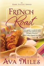 French Roast: Dare Valley Series