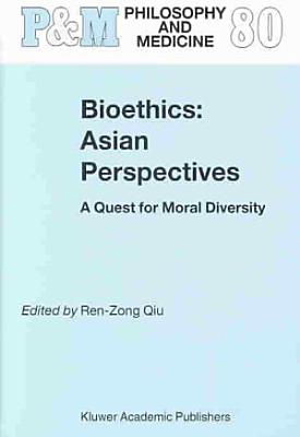 Bioethics  Asian Perspectives PDF