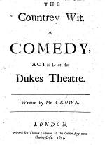 The Countrey Wit. A comedy, etc