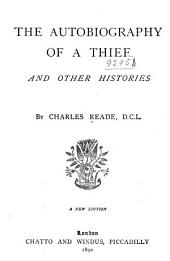 The Autobiography of a Thief: And Other Histories