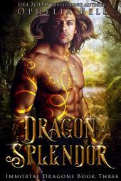 Dragon Splendor: Immortal Dragons #3