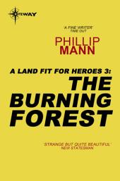 The Burning Forest: A Land Fit For Heroes 3