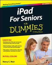 iPad For Seniors For Dummies: Edition 8