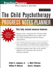 The Child Psychotherapy Progress Notes Planner: Edition 2