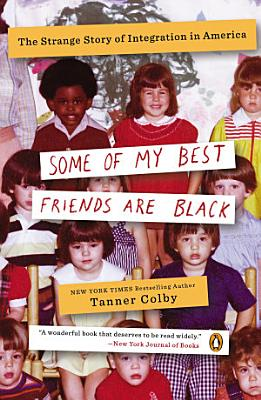 Some of My Best Friends Are Black