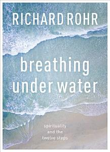 Breathing Under Water Book