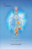 A Practical Guide for Magnetic and Spiritual Healing