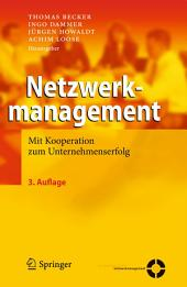 Netzwerkmanagement: Mit Kooperation zum Unternehmenserfolg, Ausgabe 3
