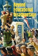 Beyond Educational Disadvantage