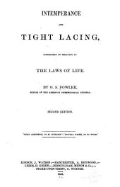 Intemperance and Tight-lacing, Considered in Relation to the Laws of Life