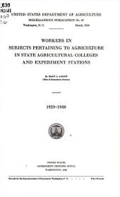 Workers in subjects pertaining to agriculture in state agricultural colleges and experiment stations, 1929-1930