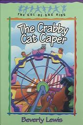 The Crabby Cat Caper (Cul-de-sac Kids Book #12)