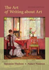 The Art of Writing About Art: Edition 2