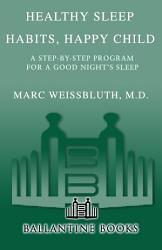Healthy Sleep Habits Happy Child Book PDF