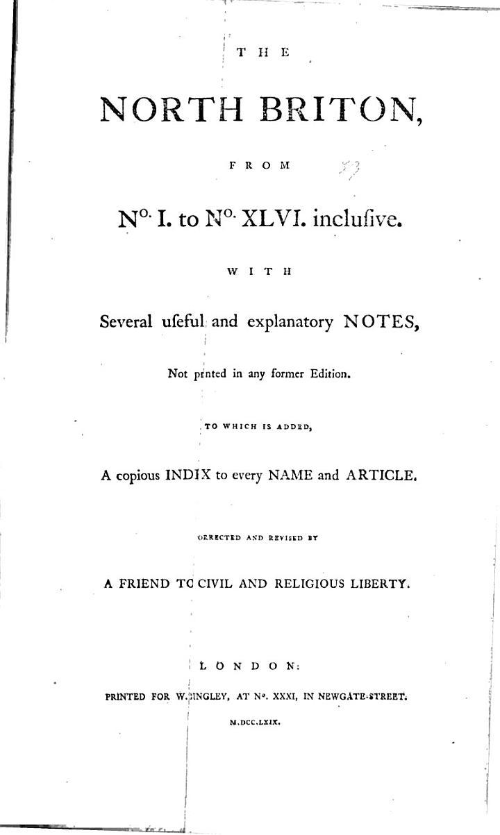 The North Briton from No. I. to ... [no. CCXVIII] Inclusive [June 5, 1762-May 11, 1771]