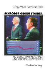 Schröder gegen Stoiber: Nutzung, Wahrnehmung und Wirkung der TV-Duelle