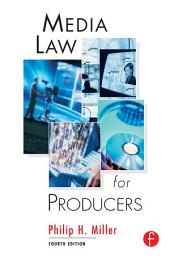 Media Law for Producers: Edition 4