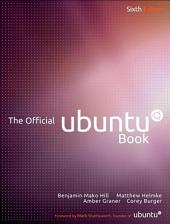 The Official Ubuntu Book: Edition 6