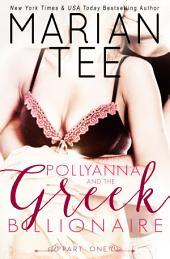 Pollyanna and the Greek Billionaire - Innocent and Betrayed