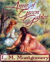 Anne of Green Gables (New Edition)