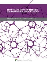 Controllable Electrorheological and Magnetorheological Materials PDF
