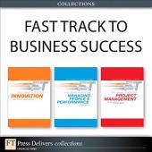 Fast Track to Business Success (Collection)