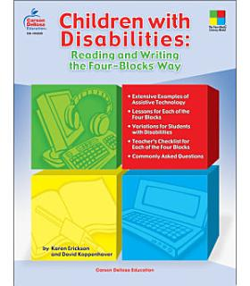 Children with Disabilities  Reading and Writing the Four Blocks   Way  Grades 1   3 Book