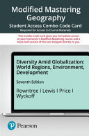 Modified Mastering Geography with Pearson Etext    Combo Acces Card    For Diversity Amid Globalization Book