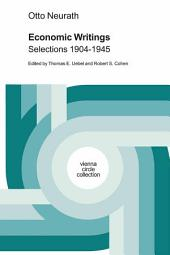 Economic Writings: Selections 1904-1945