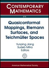 Quasiconformal Mappings, Riemann Surfaces, and Teichmuller Spaces: AMS Special Session in Honor of Clifford J. Earle, October 2-3, 2010, Syracuse University, Syracuse, New York