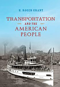 Transportation and the American People Book