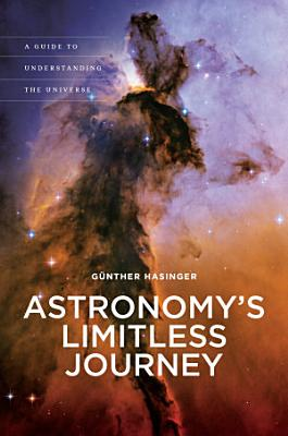 Astronomy s Limitless Journey