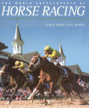 The World Encyclopedia of Horse Racing