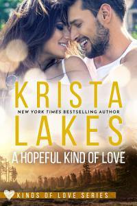 A Hopeful Kind of Love: A Billionaire Small Town Love Story