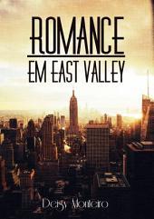 Romance Em East Valley