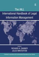 The IALL International Handbook of Legal Information Management PDF